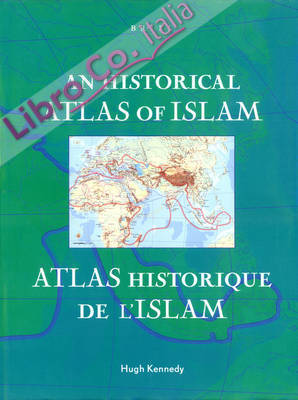 An Historical Atlas of Islam