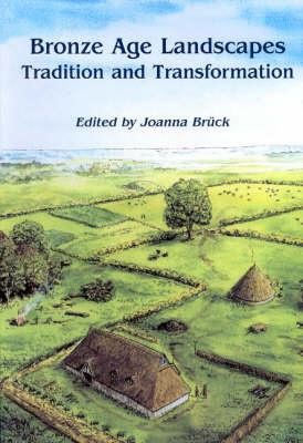 Bronze Age Landscapes