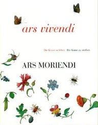 Ars Vivendi. Ars Moriendi