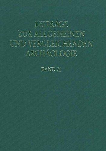 Beitraege zur Allgemeinen und Vergleichenden Archaeologie. 2001/21
