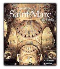 La Basilique de Saint-Marc de Venise