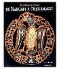 De Mahomet à Charlemagne