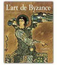 L' Art de Byzance