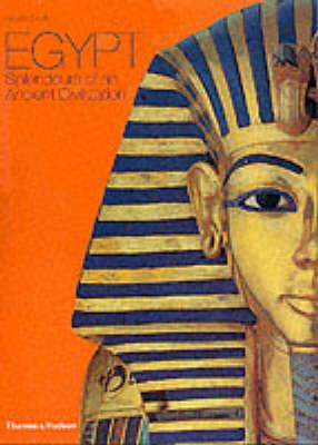 Egypt: Splendours of an Ancient Civilization