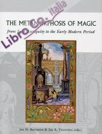 The Methamorphosis of Magic from Late Antiquity to the Early Modern Period