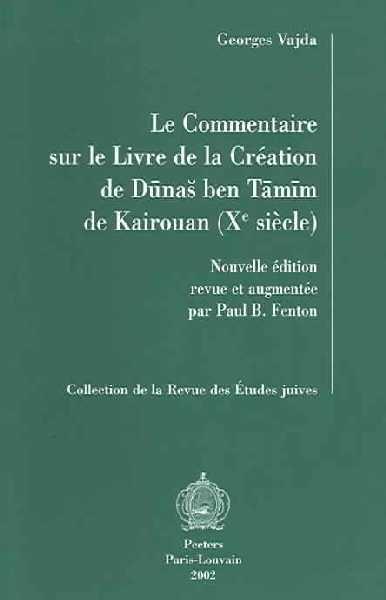 X siècle Commentaire sur le livre de la création de Dunas Ben Tamim de Kairouan