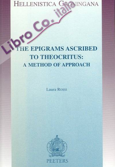 The Epigrams ascribed to Theocritus: a Method of Approach