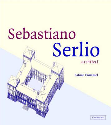Sebastiano Serlio, Architect