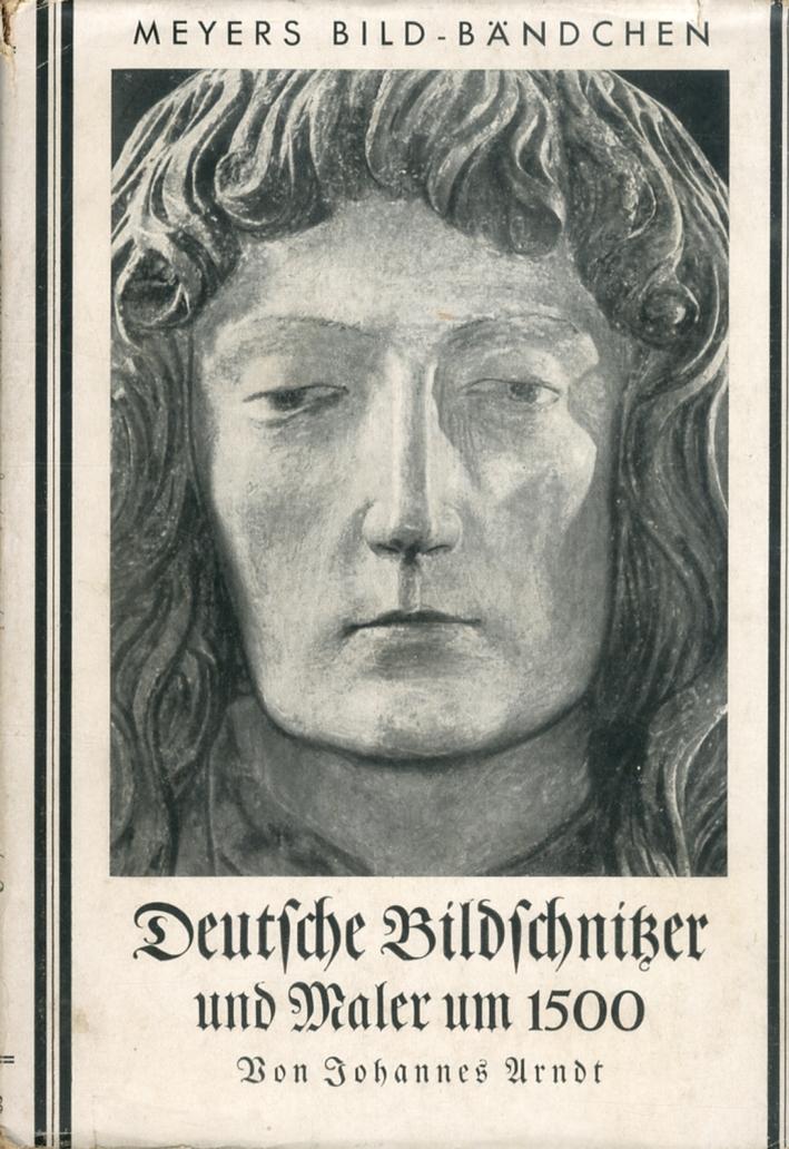 Deutfche Bildfchniger und Maler um 1500.