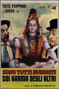 Totò, Peppino e Shiva in Sono tutti buddisti coi karma degli altri