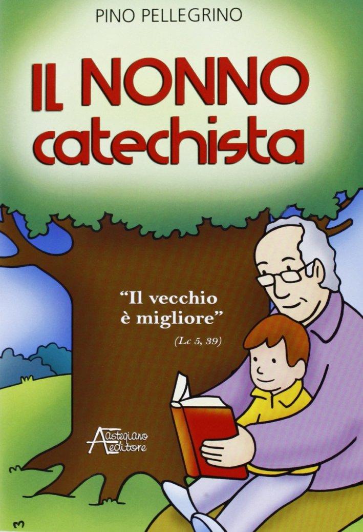 Il nonno catechista.