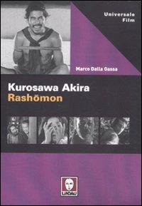 Kurosawa Akira. Rashomon.