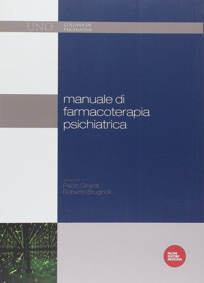Manuale di Farmacoterapia Psichiatrica.