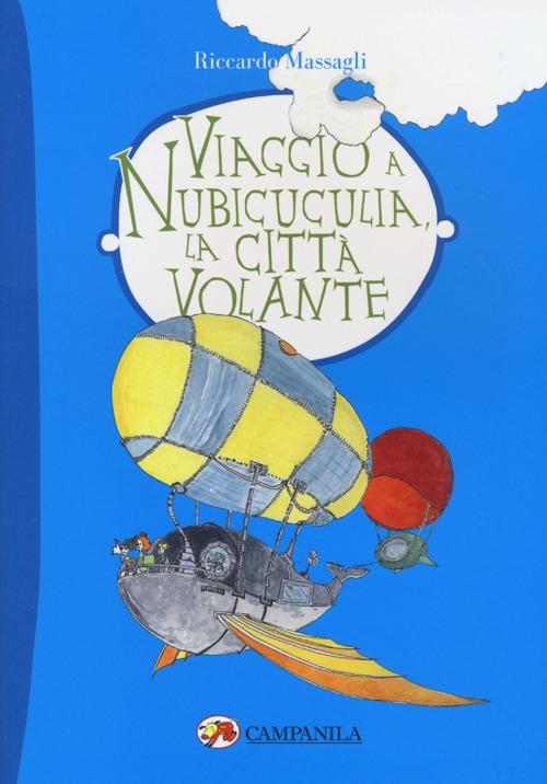 Viaggio a Nubicuculia, la città volante
