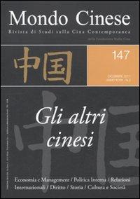 Mondo cinese (2011). Vol. 147: Gli altri cinesi