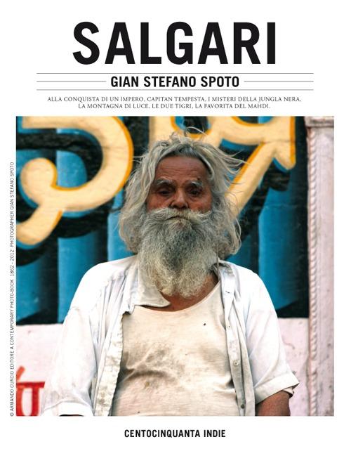 Salgari. Centocinquanta Indie. Ediz. illustrata