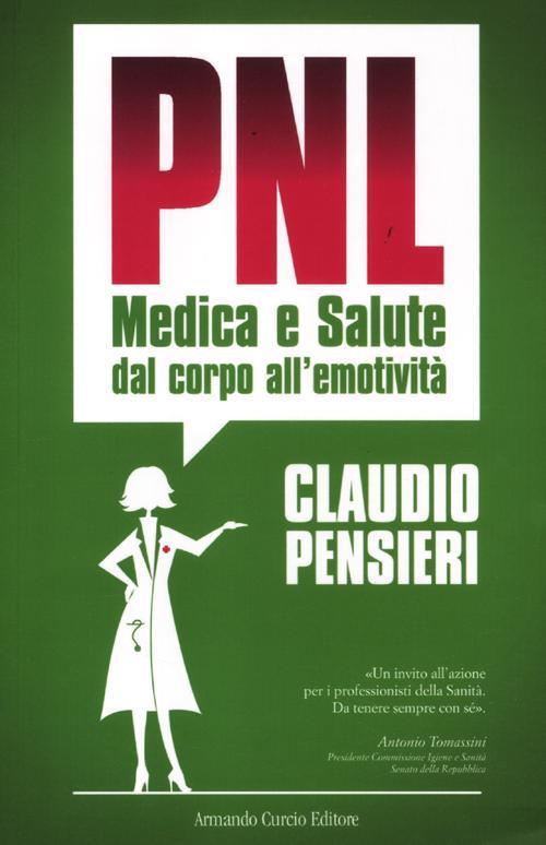 PNL Medica e salute. Dal corpo all'emotività