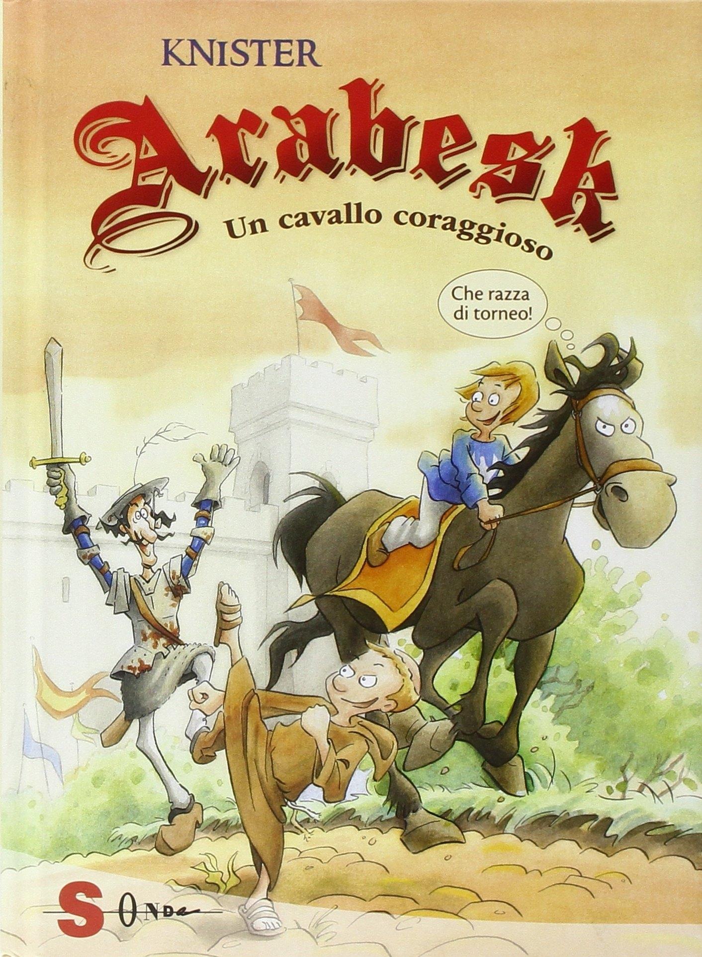 Arabesk. Un Cavallo Coraggioso