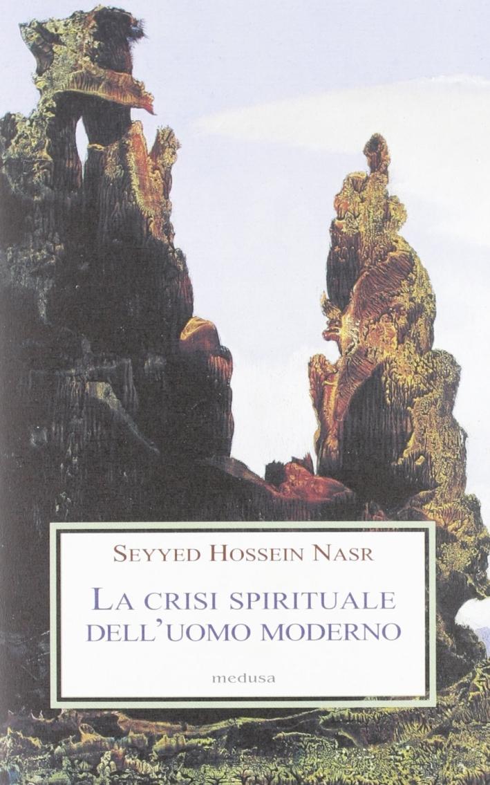 La crisi spirituale dell'uomo moderno.