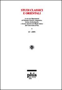 Studi classici e orientali (2009). Vol. 55