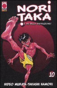 Noritaka. Il re della distruzione. Vol. 10