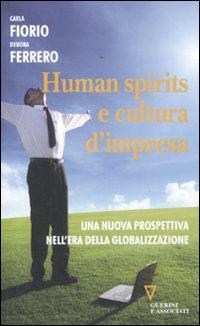 Human spirits e cultura d'impresa. Una nuova prospettiva nell'era della globalizzazione