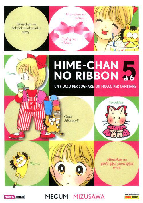 Hime-chan no ribbon. Un fiocco per sognare, un fiocco per cambiare. Vol. 5