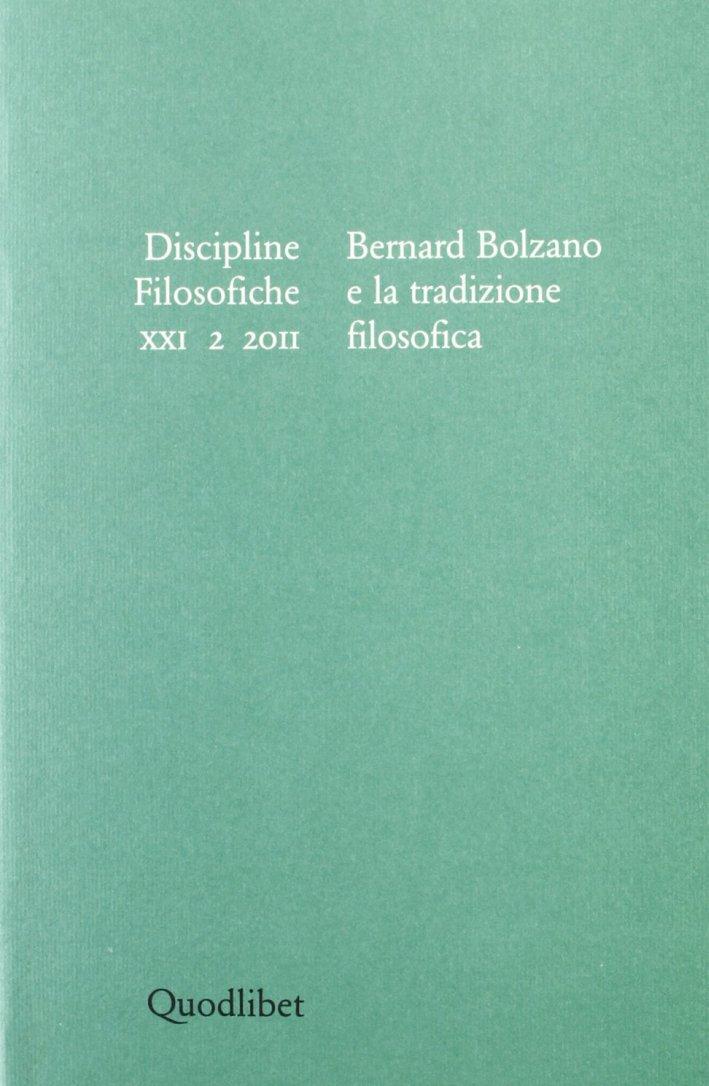 Discipline filosofiche (2011). Vol. 2: Bernard Bolzano e la tradizione filosofica