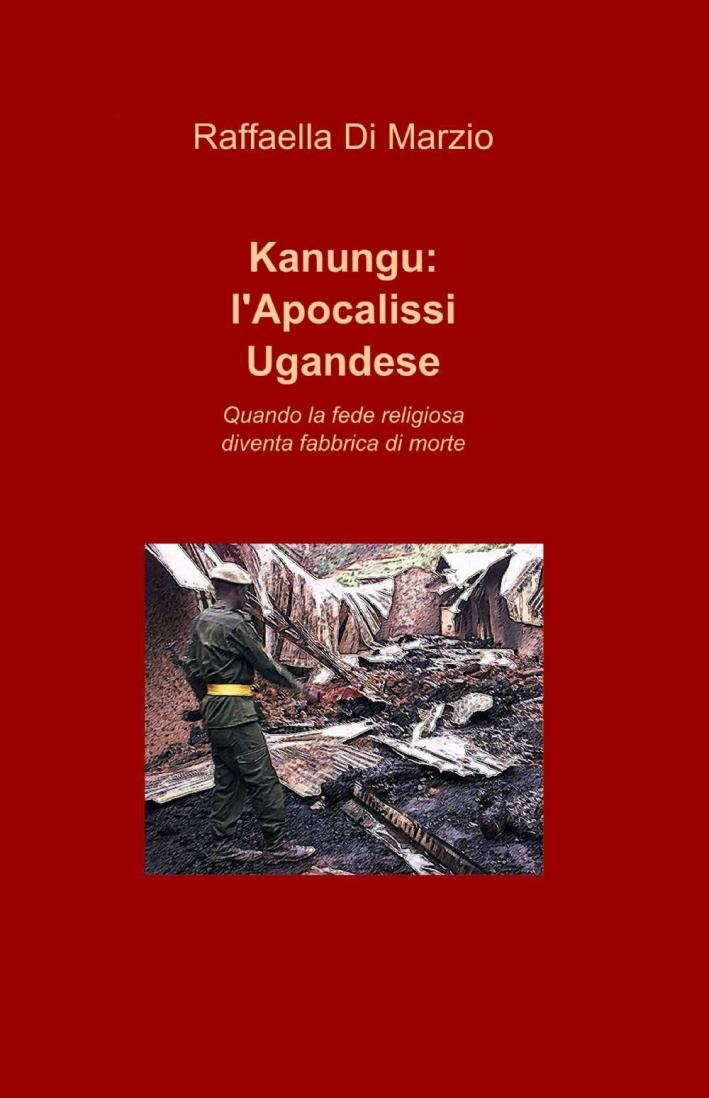 Kanungu: l'apocalissi ugandese.
