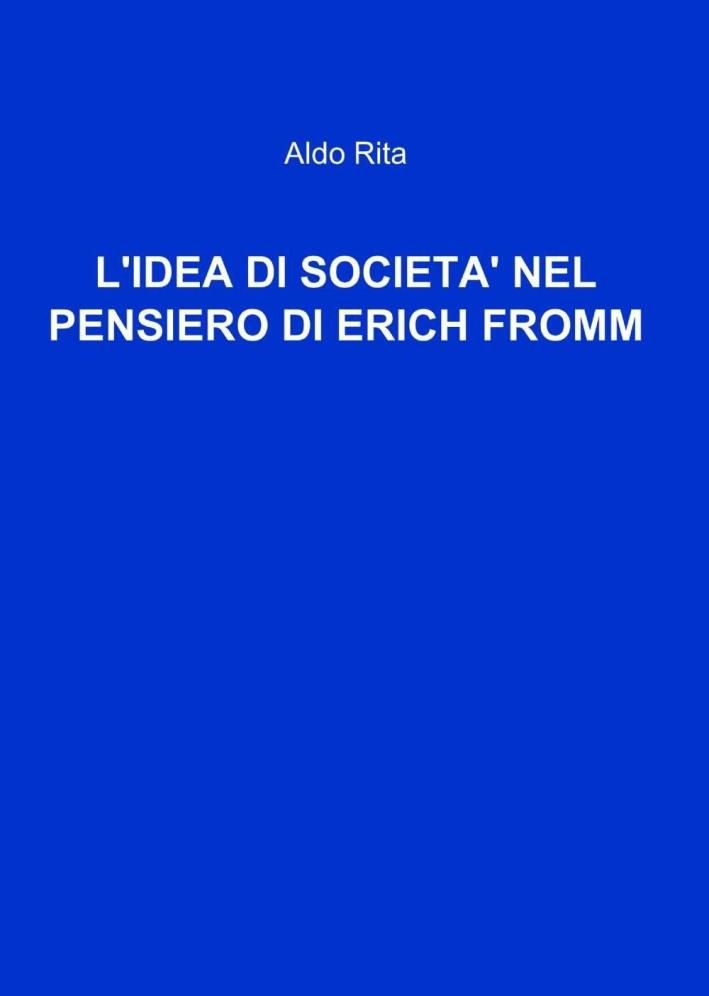 L'idea di società nel pensiero di Erich Fromm