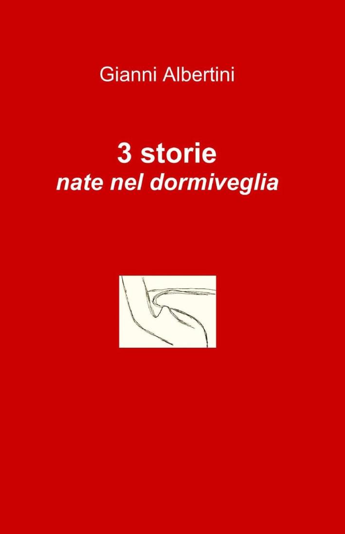 3 storie nate nel dormiveglia
