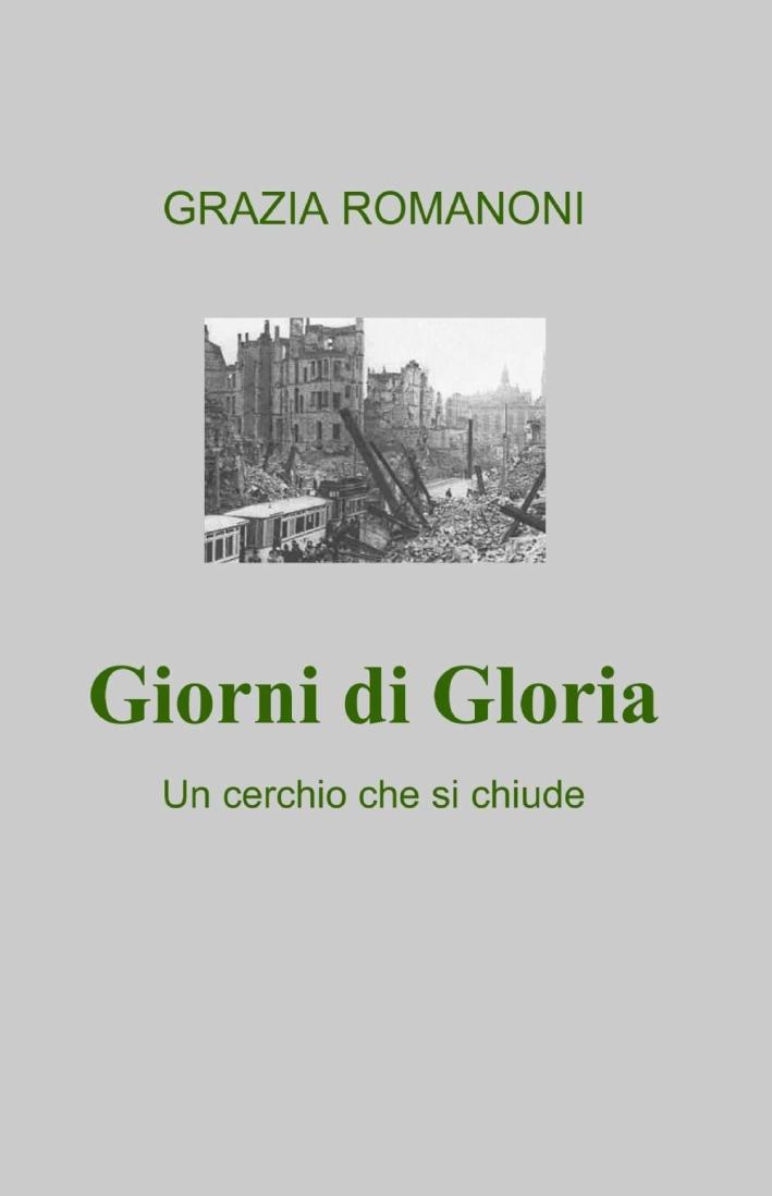Giorni di Gloria.