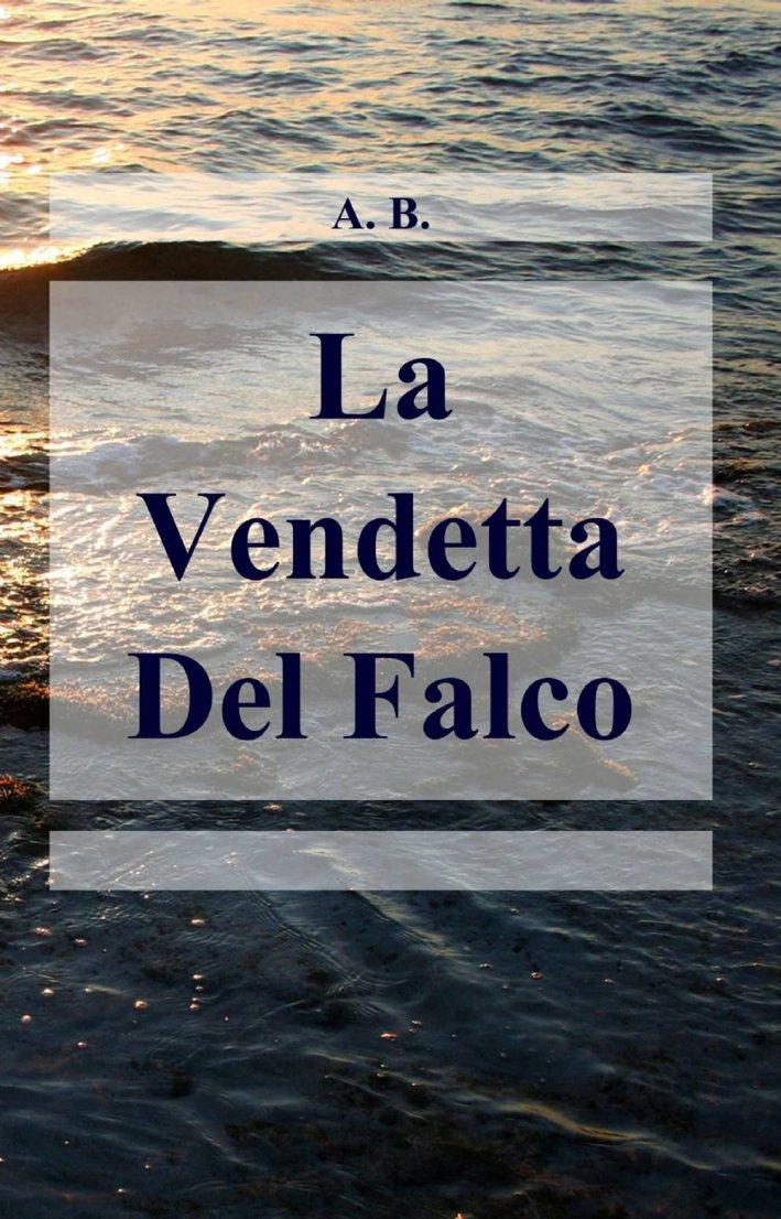 La Vendetta Del Falco.
