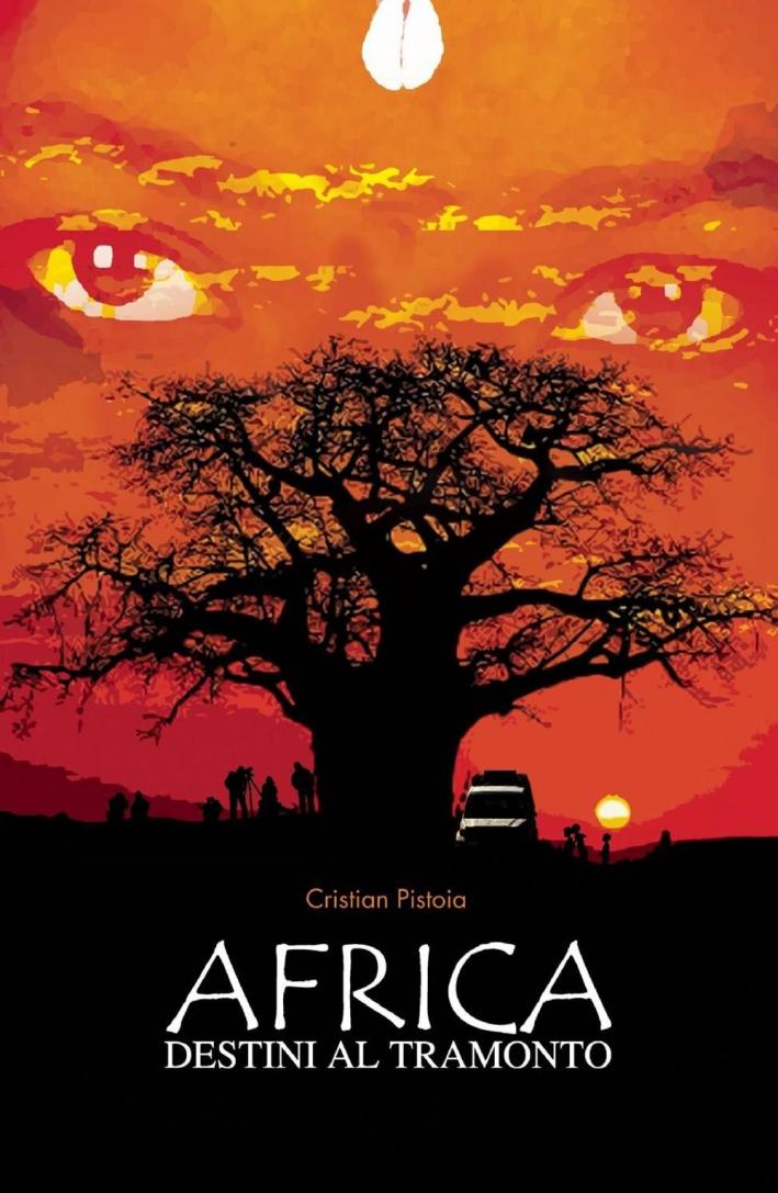 Africa. Destini al tramonto