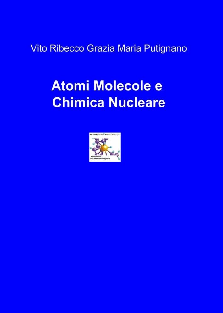 Atomi, molecole e chimica nucleare