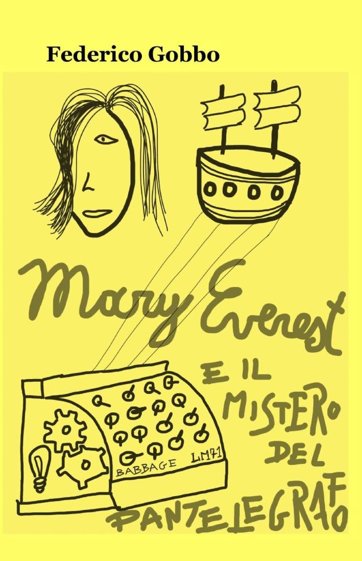 Mary e il mistero del pantelegrafo.