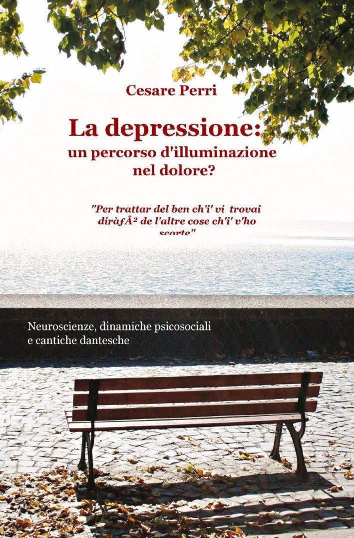 La depressione. Un percorso d'illuminazione nel dolore?