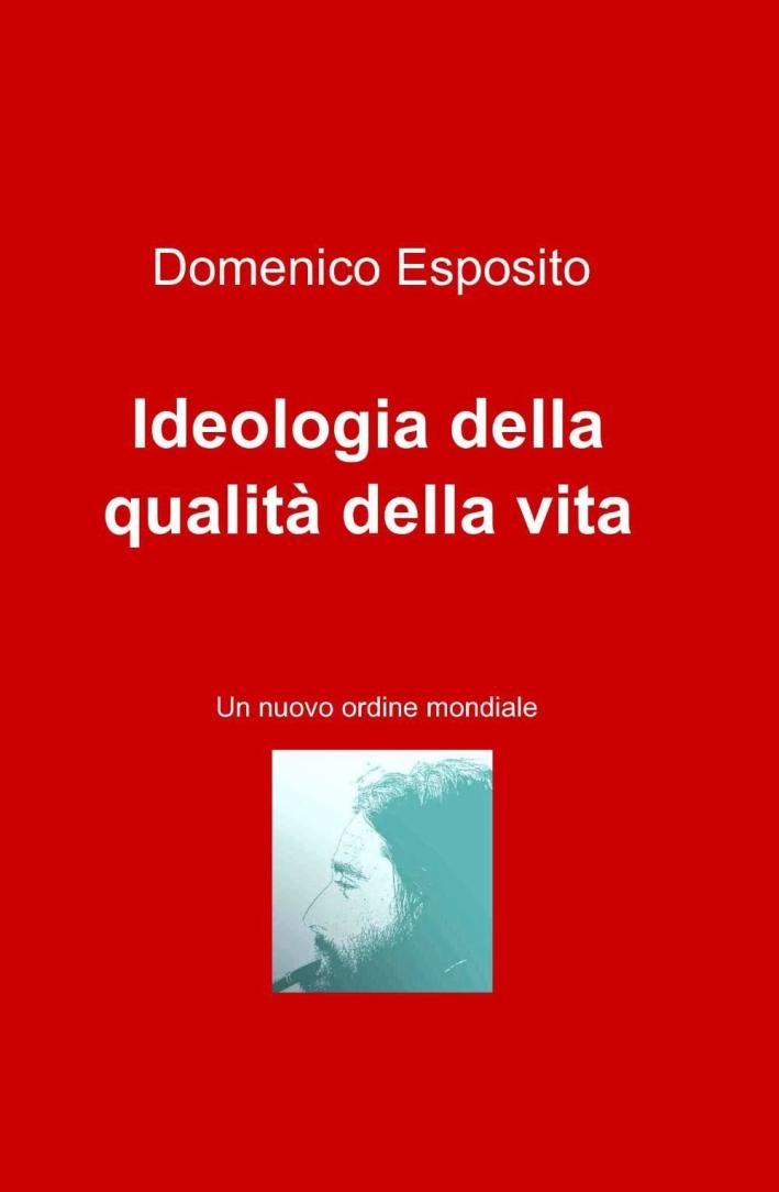 Ideologia della qualità della vita