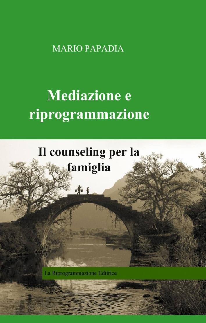 Mediazione e riprogrammazione