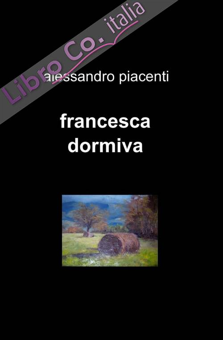 Francesca dormiva
