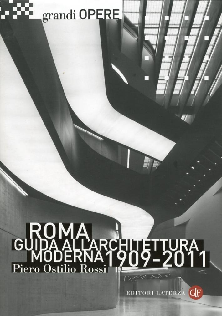 Roma. Guida all'architettura moderna 1909-2011