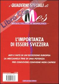 L'importanza di essere Svizzera. I quaderni speciali di Limes. Rivista italiana di geopolitica