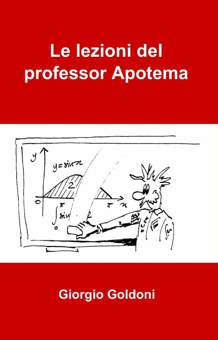 Le lezioni del professor Apotema