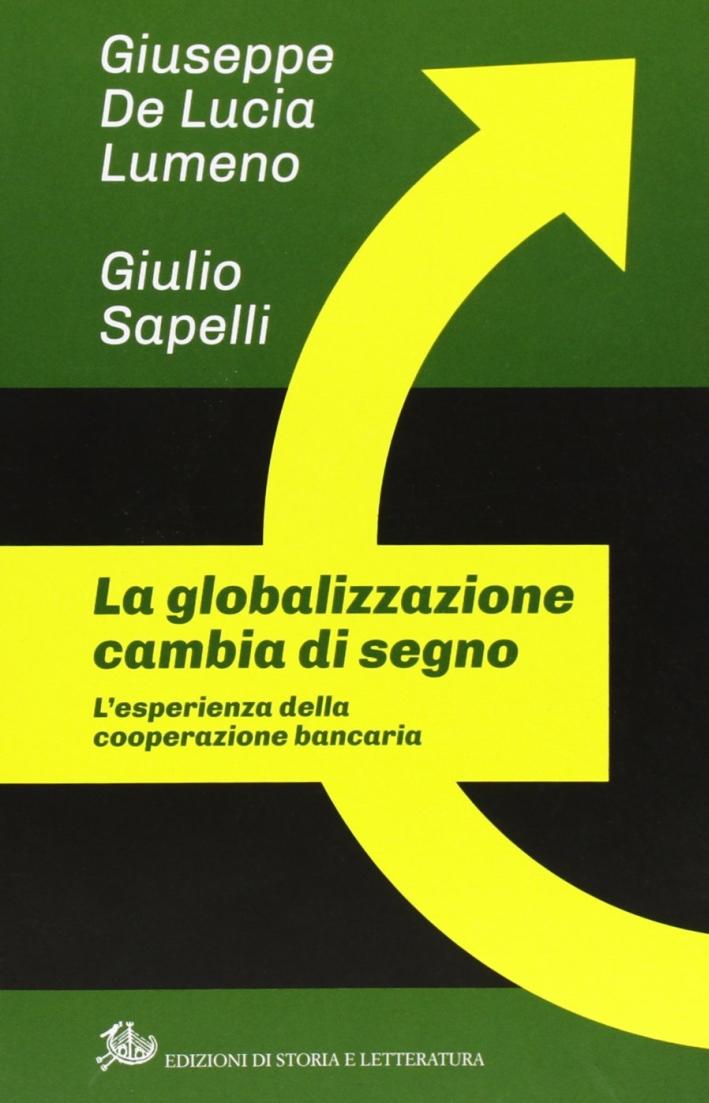 La globalizzazione cambia di segno. L'esperienza della cooperazione bancaria