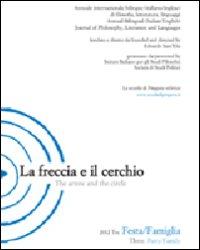 La freccia e il cerchio. Ediz. italiana e inglese. Vol. 3: Festa/Famiglia