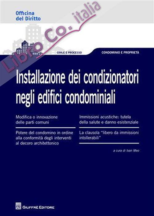 Installazione dei condizionatori negli edifici condominiali