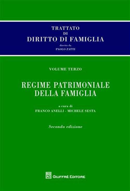 Trattato di diritto di famiglia. Vol. 3: Regime patrimoniale della famiglia