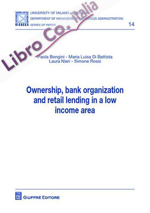 Ownership, bank organization and retail lending in a low income area