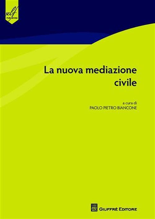 La nuova mediazione civile
