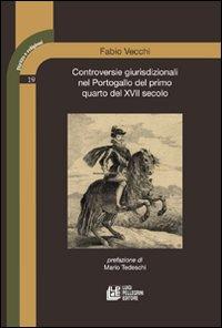 Controversie giurisdizionali nel Portogallo del primo quarto del XVII secolo